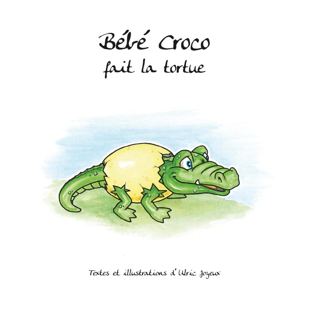 Bébé Croco fait la tortue disponible en livre et Kindle.